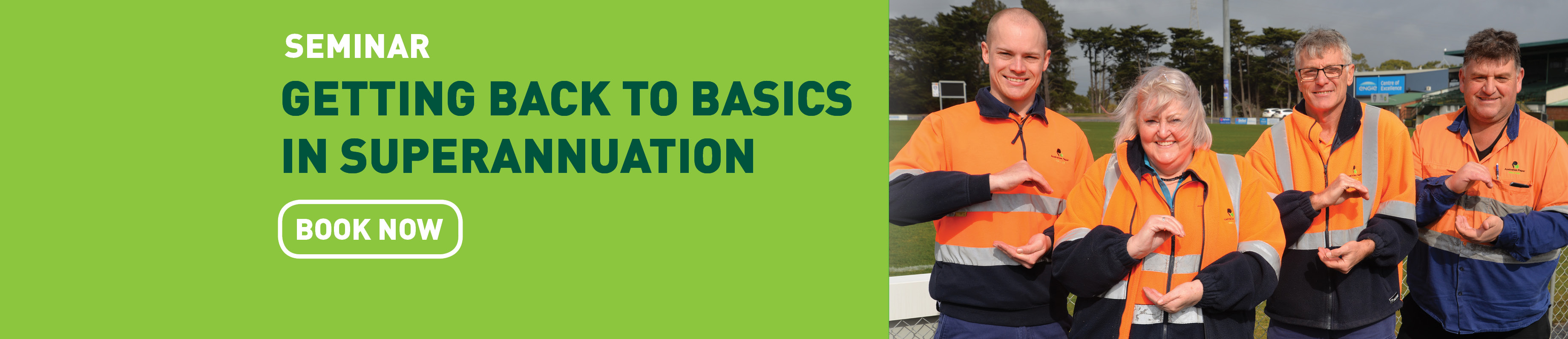 Getting back to basics in Superannuation seminar - Traralgon, Victoria